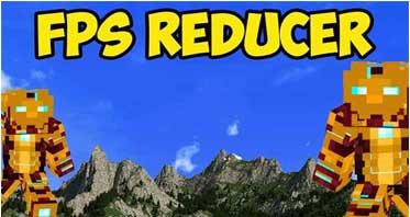 FPS Reducer Mod 1.16.5/1.12.2/1.7.10 For Minecraft