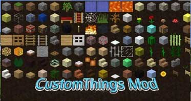CustomThings Mod 1.7.10 For Minecraft