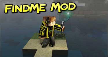 FindMe Mod 1.16.5/1.15.2/1.12.2 For Minecraft