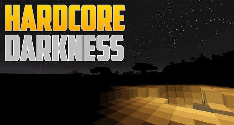 Hardcore Darkness Mod 1.12.2/1.11.2/1.10.2