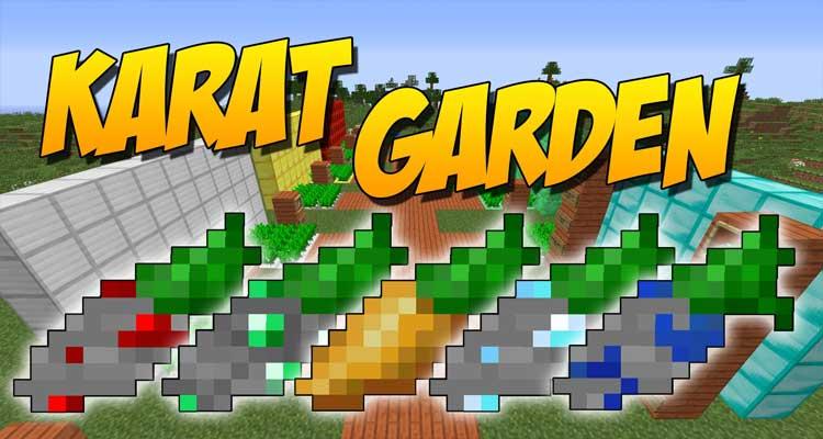 Karat Garden Mod 1.12.2/1.11.2/1.10.2