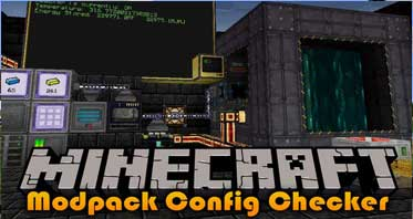 Modpack Configuration Checker Mod 1.16.4/1.12.2/1.7.10 For Minecraft