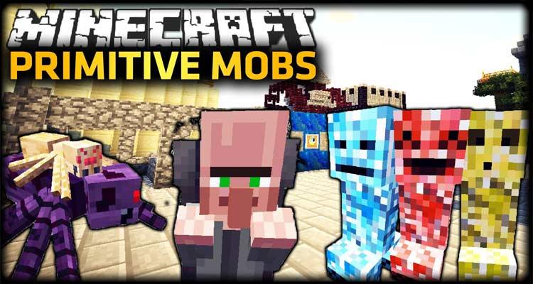 Primitive Mobs Mod 1.12.2/1.10.2/1.7.10