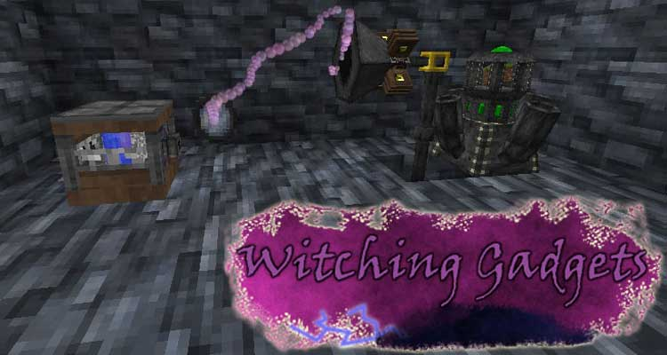 Witching Gadgets Mod 1.7.10