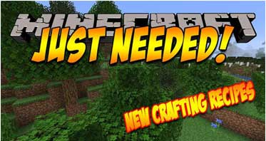 Just Needed Mod 1.16.5/1.15.2/1.14.4 For Minecraft