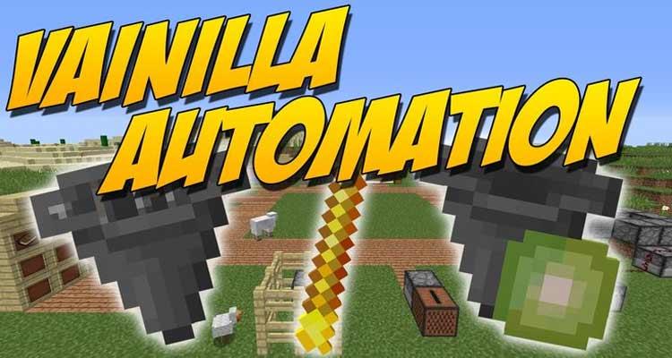 VanillaAutomation Mod 1.12.2/1.11.2/1.10.2