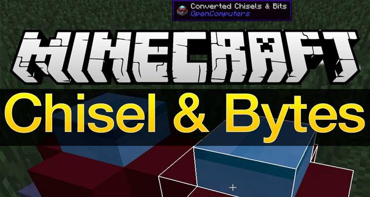 Chisels & Bytes Mod 1.11.2/1.10.2/1.9.4