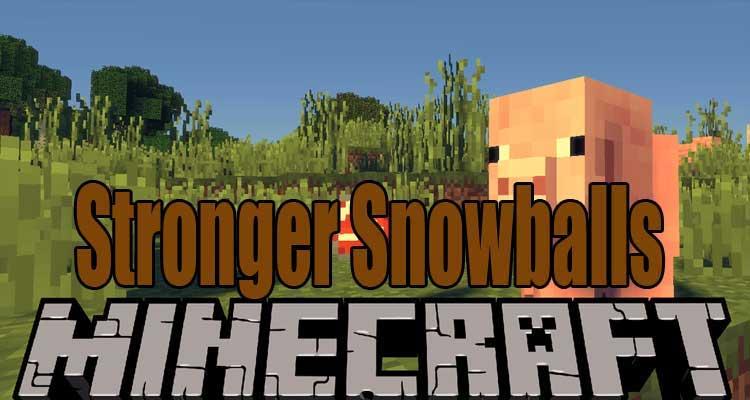 Stronger Snowballs Mod 1.16.3/1.15.2