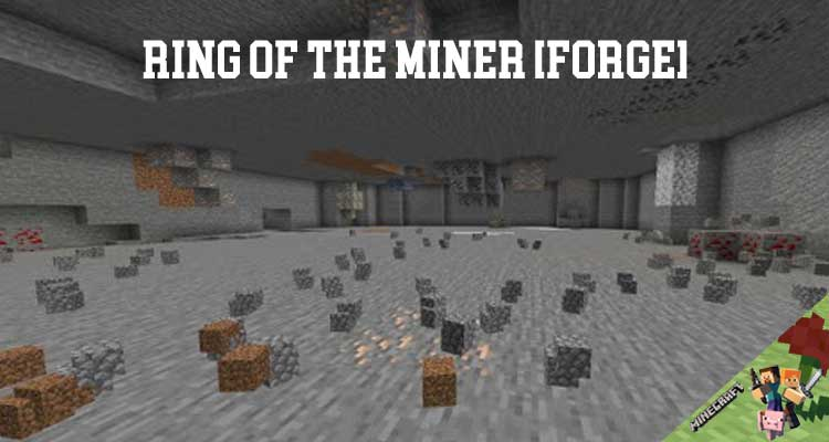 Ring of the Miner [FORGE] Mod 1.16.3/1.15.2/1.14.4