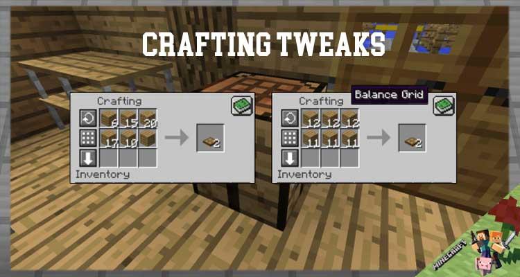 Crafting Tweaks Mod 1.16.4/1.12.2/1.7.10