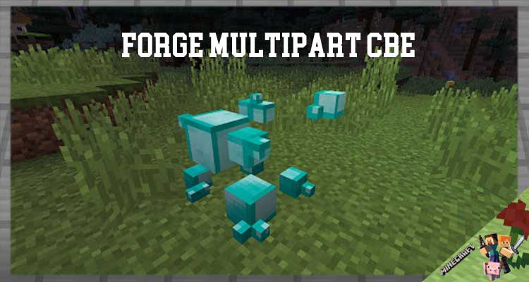 Forge MultiPart CBE Mod 1.12.2/1.11.2/1.10.2