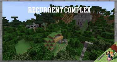 Recurrent Complex Mod 1.12.2/1.10.2/1.7.10 For Minecraft