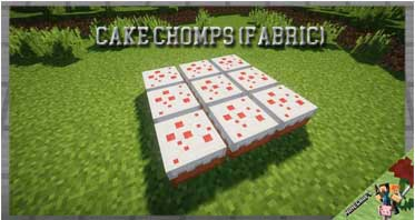 Cake Chomps (Fabric) Mod 1.16.5 For Minecraft