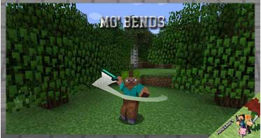 Mo' Bends Mod 1.12.2/1.10.2/1.7.10 For Minecraft