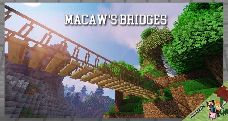 Macaw's Bridges Mod 1.16.5/1.15.2/1.12.2
