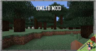 OMLib Mod 1.12.2/1.11.2/1.10.2 For Minecraft