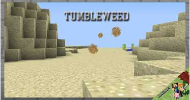 Tumbleweed Mod 1.16.5/1.12.2/1.7.10 For Minecraft