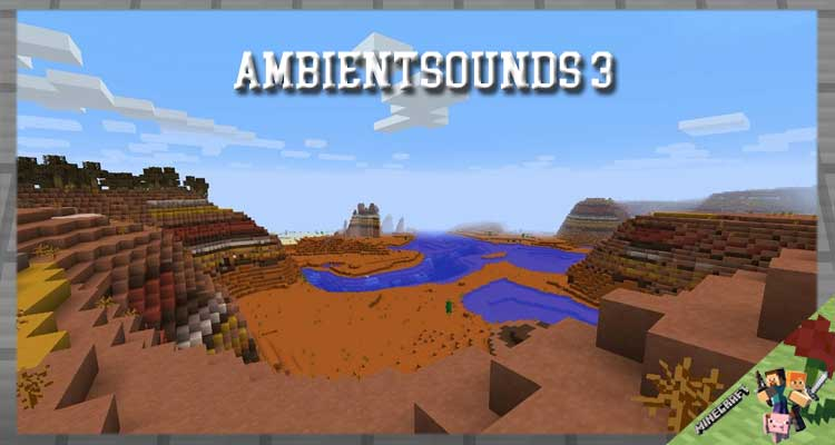 AmbientSounds 3 Mod 1.16.5/1.12.2/1.10.2 For Minecraft