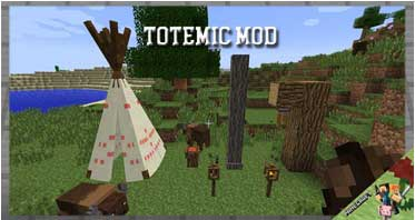 Totemic Mod 1.12.2/1.10.2/1.7.10 For Minecraft