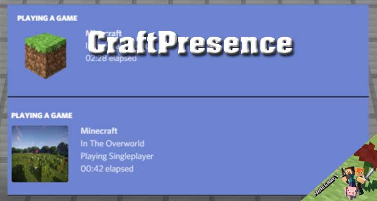 CraftPresence Mod 1.17/1.12.2/1.10.2 For Minecraft