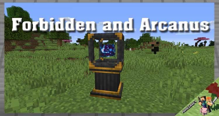 Forbidden and Arcanus Mod 1.16.5/1.15.2/1.12.2 For Minecraft