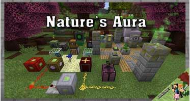 Nature's Aura Mod 1.16.5/1.15.2/1.12.2 For Minecraft